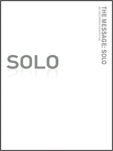 The Message: Solo
